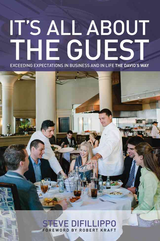 It's All About the Guest By Difillippo, Steve/ Kraft, Robert (FRW)