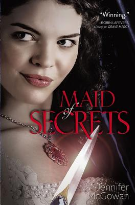 Maid of Secrets By Mcgowan, Jennifer